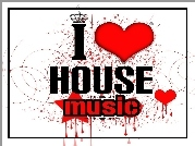 I Love House Music